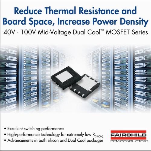 飞兆半导体的Dual Cool™封装可提升DC-DC电源应用的功率密度和性能