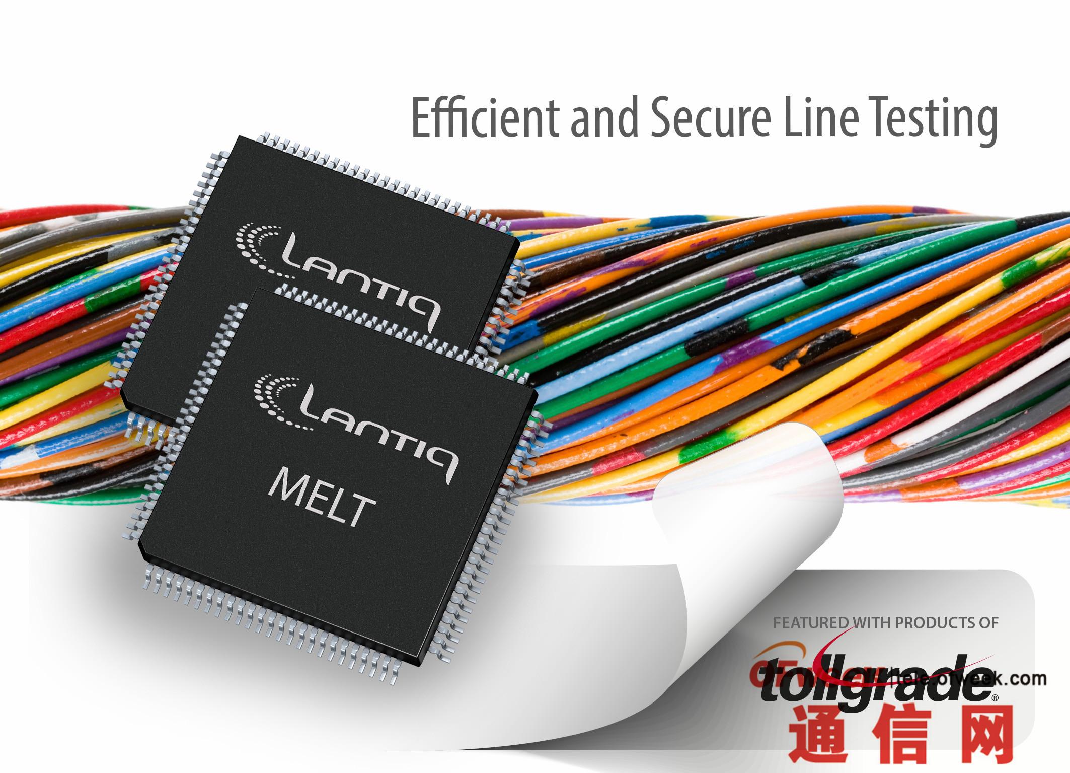 Tollgrade和Lantiq携手为全IP网络提供下一代DSL在线测试