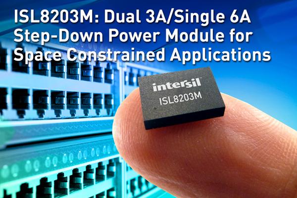 Intersil推出业内最小双路3A/单路6A降压电源模块